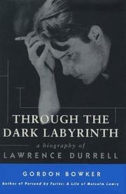 Through The Dark Labyrinth, una biografía de Lawrence Durrell